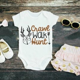 Crawl Walk Hunt… Onesie // Toddler Tee