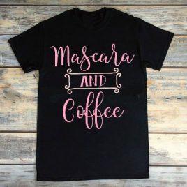 Mascara and Coffee Tee